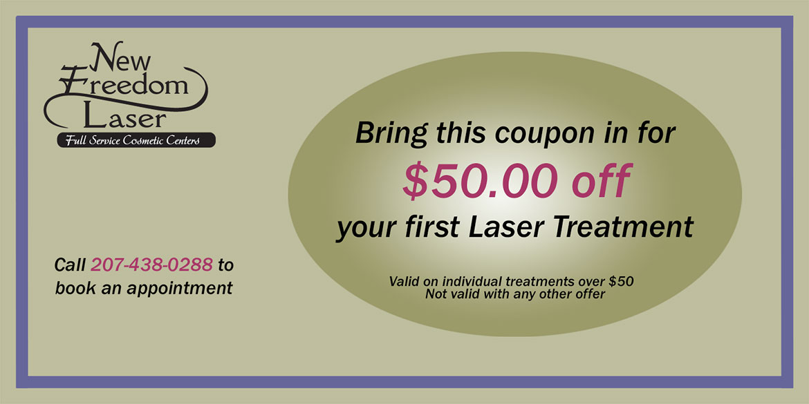 $50 Off your first laser treatment - New Freedom Laser, Kittery and Portsmouth